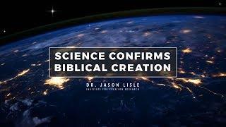 """Science Confirms Biblical Creation"" // Dr. Jason Lisle"