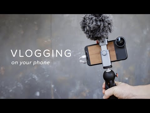 How To Vlog On Your Phone   The Gear You Need