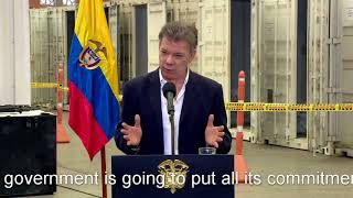 Juan Manuel Santos oversaw the destruction of weaponry handed over to the government