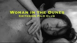 Criterion Collection Film Club - Woman in the Dunes