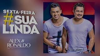Vem ni mim sexta feira sua linda Alex e Ronaldo - Baixe o CD no link abaixo.