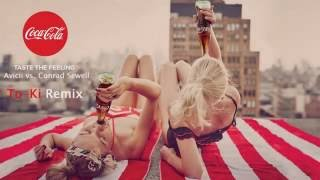 Avicii vs. Conrad Sewell - Taste The Feeling (To-Ki Remix)