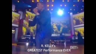 R Kelly GREATEST Performance EVER.wmv