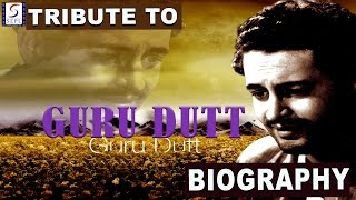 A Tribute To Guru Dutt l Biograpy l Famous Actor, Director & Producer Of Bollywood