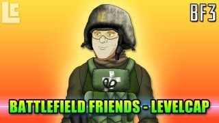 Battlefield Friends - LevelCap (With Intro By LevelCap)