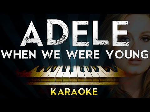 Download Adele - When We Were Young | Piano Karaoke Instrumental Lyrics Cover Sing Along