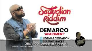 Demarco - Apartment (Raw) Seduction Riddim - June 2013