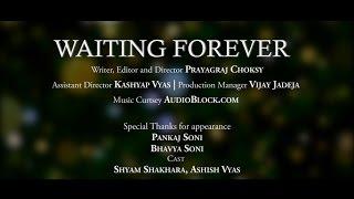 Waiting Forever - Gujarati Short film