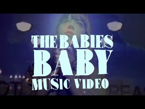 The Babies Baby Official Music Video