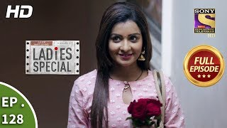 Ladies Special - Ep 128 - Full Episode - 23rd May, 2019