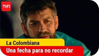 Una fecha para no recordar   La Colombiana - T1E4