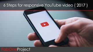 Easily create a responsive Youtube video in 6 steps (2017)