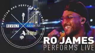 Ro James Performs Live | REVOLT Sessions