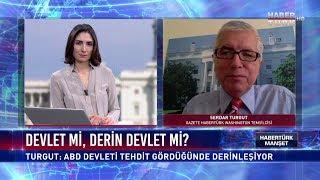 Habertürk Manşet - 22 Haziran 2017 (Derin Devlet)