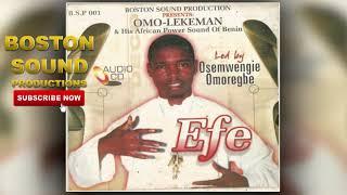 BENIN MUSIC► Omo-Lekeman (Osemwingie Omoregie) - Efe [Full Album]