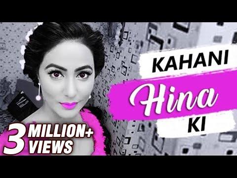 Xxx Mp4 Kahani HINA Ki Life Story Of HINA KHAN Biography TellyMasala 3gp Sex