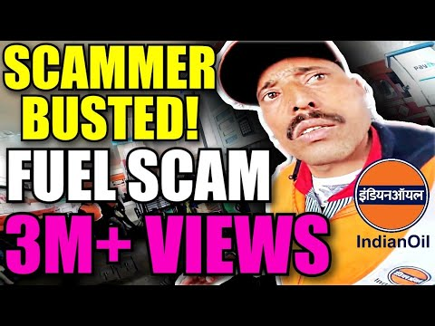 Scamming you Fuel station scam Indian Oil NEWS Scammer Busted Indian Scammer