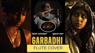 Garbadhi   KGF Movie   YASH   Flute Cover by Sriharsha Ramkumar