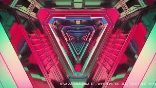 Ieva Zasimauskaitė - When We're old (Griffin Remix)