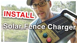 How To Install A Solar Charged Electric Fence