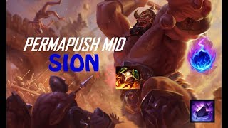SION MID IS BUSTED ! PermaPush Mid Sion Guide Season 8 - League of Legends