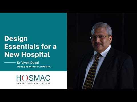 Design Essentials for a New Hospital