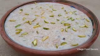 Sheer Khurma Recipe by Mubashir Saddique | Village Food Secrets