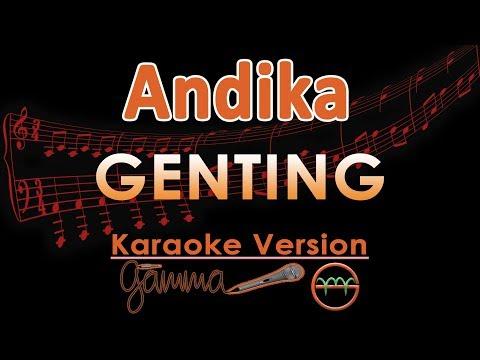 Andika Kangen Band Genting Karaoke Lirik Tanpa Vokal