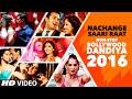 Exclusive Nachange Saari Raat Non Stop Bollywood Dandiya 2016 Full Video T Series mp3