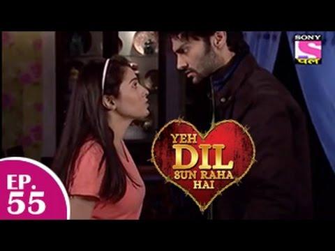 Yeh Dil Sun Raha Hai - यह दिल सुन रहा है - Episode 55 - 22nd December 2014
