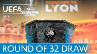 UEFA Europa League round of 32 draw - watch the full re-run
