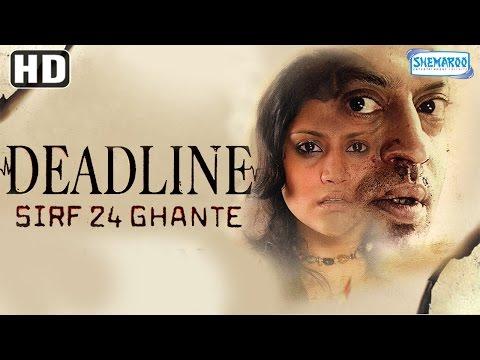 Xxx Mp4 Deadline Sirf 24 Ghante HD Irfan Khan Konkana Sen Sharma Hindi Film With Eng Subtitles 3gp Sex