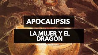 La mujer y el dragón l Apocalipsis Capítulo 12 Narrado l El Arte De Servir