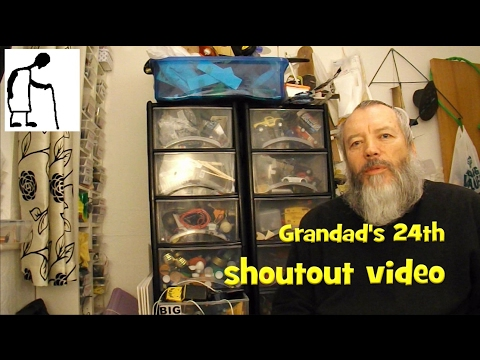 Grandad's 24th shoutout video