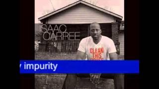 Isaac Carree - Clean This House Lyrics