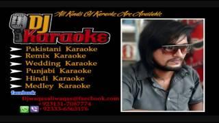 Duniya bhar ki khushiyan Karaoke