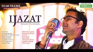 Ijazat Cover Song By S. Chakra -  Originally By Arjit Singh -  CineCritics