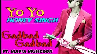 Gadbad Gadbad by yo yo honey singh