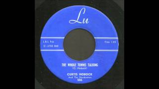 Curtis Hobock - The Whole Town's Talking - Rockabilly 45