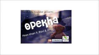 OPekha by Piran Khan