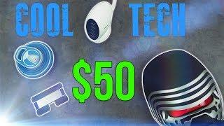 Cool Tech Under $50 - Episode 1