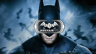 Batman Arkham VR PC OCULUS & VIVE | official trailer (2017)