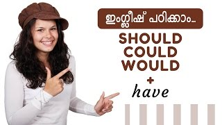 English Malayalam   Should have, Could have and would have