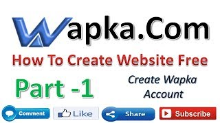 How To Create Wapka Account Part 1 {in Hindi}