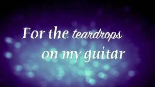 Teardrops On My Guitar by Taylor Swift Lyrics