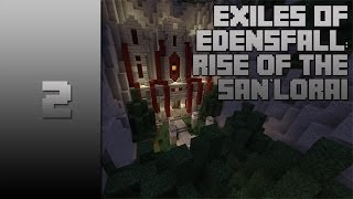 Exiles of Elysia: Rise of the San'Lorai - Part 2 - The Sanctuary