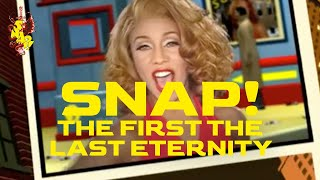SNAP! - The First the Last Eternity