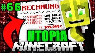 ICH muss 999.999€ STRAFE ZAHLEN?!  - Minecraft Utopia #066 [Deutsch/HD]