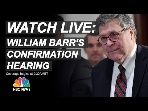 Xxx Mp4 Watch Live AG Nominee William Barr Testifies At Senate Confirmation Hearing NBC News 3gp Sex