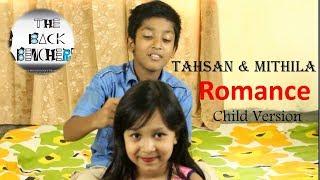 Tahsan & Mithila (Child Version)    Bangla funny TVC (Romance er suru ekhanei)    The Back Benchers